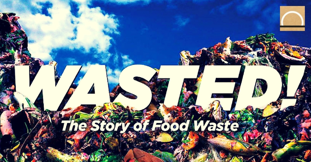 Wasted! El documental que analiza el desperdicio de comida a nivel mundial