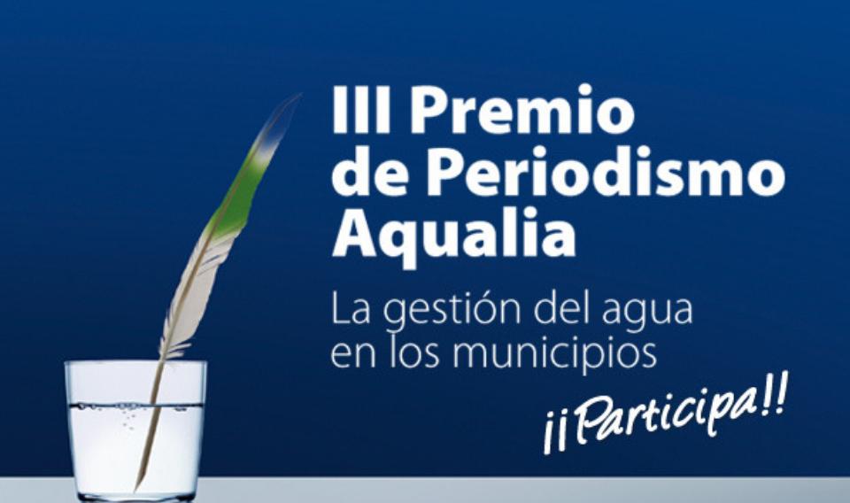 Finaliza el plazo para participar en el III Premio de Periodismo de Aqualia
