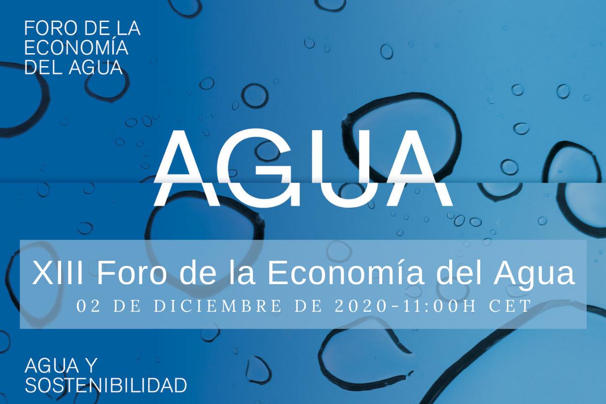 El 2 de diciembre tendrá lugar la 13ª edición del Foro de la Economía del Agua